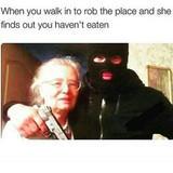 Good guy, Grandma.