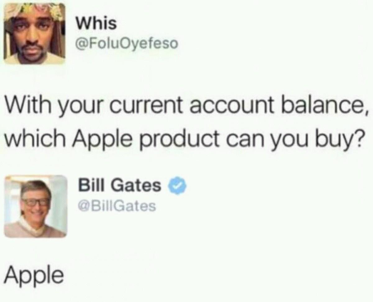 balance. .. Bill Gate's notoriously savage. balance Bill Gate's notoriously savage