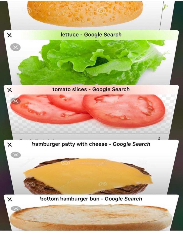 burger. .. I think you missed something... burger I think you missed something